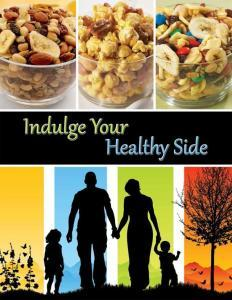 Indulge your Healthy Side! Kids can Raise money selling products to their family members and the community.