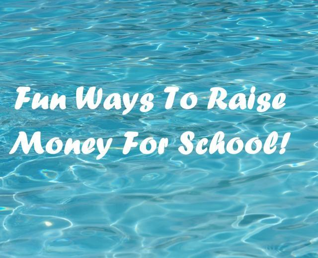 fun ways to raise money for school